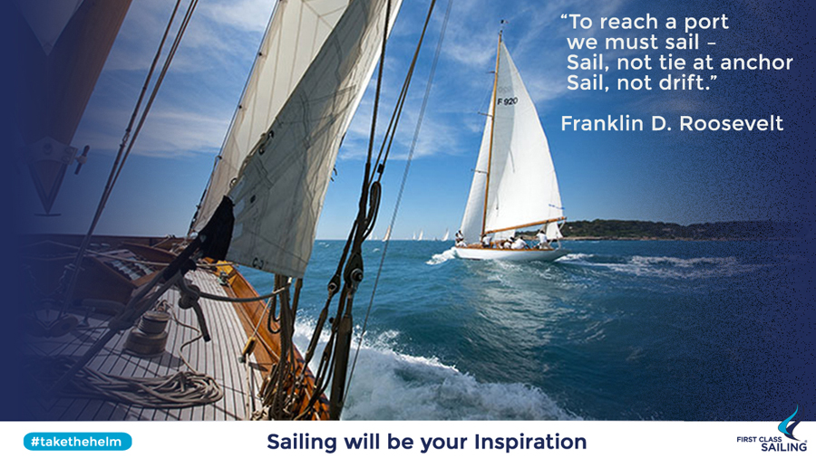 Franklin D Roosevelt's Inspirational Sailing Quote